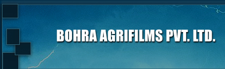 Bohra Agrifilms PVT. LTD.